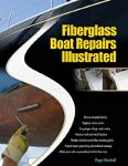 Fiberglass Boat Repair Illustrated