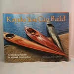 Kayaks You Can Build by Ted Moores
